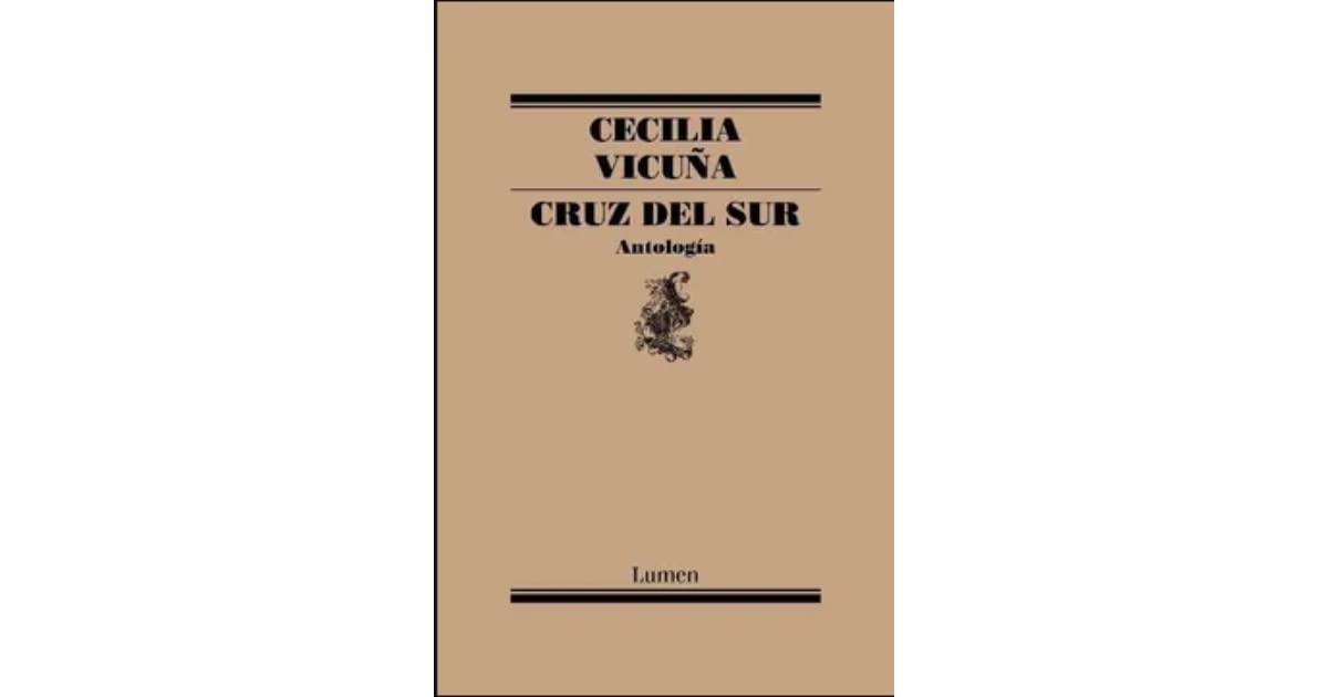 'Cruz del sur' (Lumen, 2021) es el nombre de esta antología que reúne cerca de 50 años de poesía de Cecilia Vicuña.