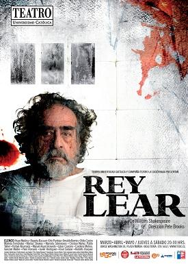 Afiche de El Rey Lear, 2011. Diseño de Gerardo Rivera. Arte y composición de piezas gráficas Natalia Medina y Matías Reyne, 50x70 cm.